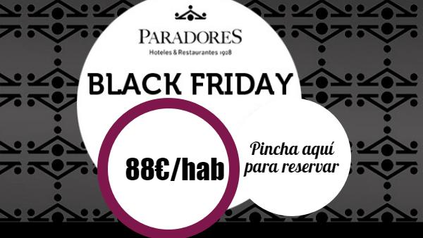 Black Friday Paradores 2015 88€